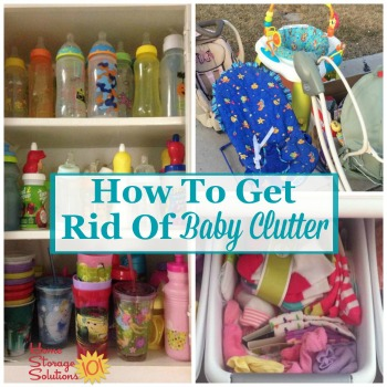 How to get rid of baby clutter