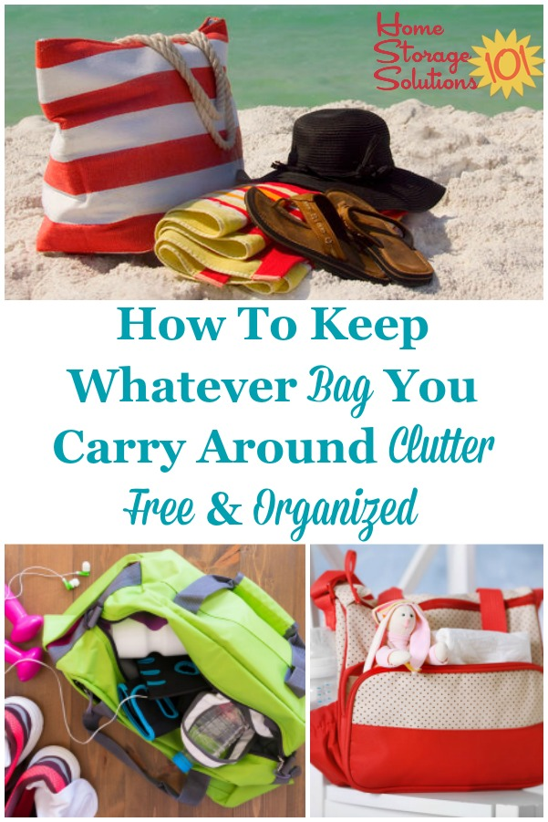 Here's how to keep your gym, work, or diaper bag, or whatever other type of bag you carry around, clutter free and organized {on Home Storage Solutions 101} #BagClutter #DeclutterBag #OrganizeBag