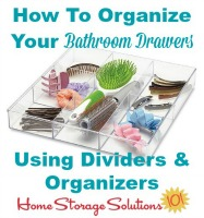 how to organize your bathroom drawers using dividers and organizers
