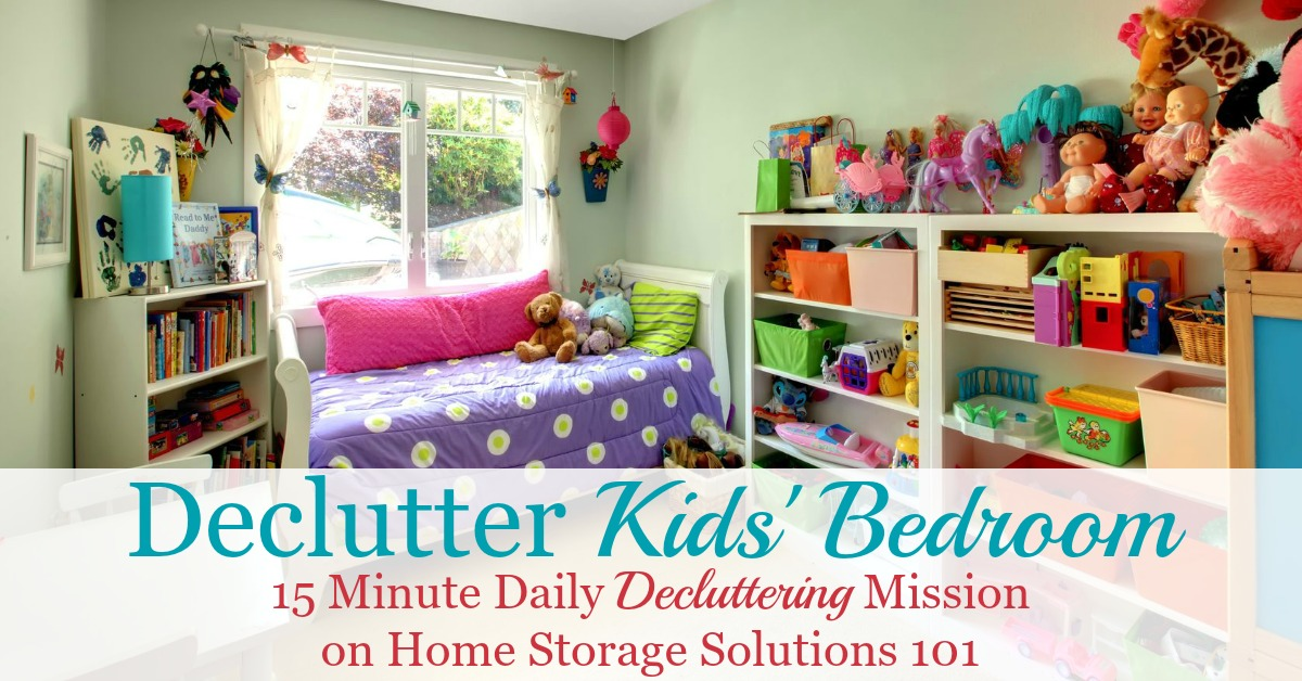 Here are instructions and tips for how to get rid of kids bedroom clutter without getting overwhelmed by the process, and not making a bigger mess, focusing on clothes, toys, games, and whatever else clutter you find in there {several #Declutter365 missions on Home Storage Solutions 101}