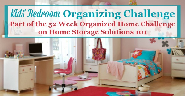 Step By Step Instructions For The Kidsu0027 Bedroom Organizing Challenge, To  Get Your Childrenu0027s ...
