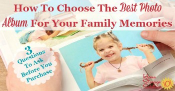 How to choose the best photo album for your family memories