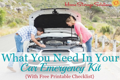 What you need to keep in your car emergency kit, with the basics, and additions for long road trips and more additions for winter weather. Includes free printable {on Home Storage Solutions 101} #CarEmergencyKit #EmergencyPreparedness #CarOrganization