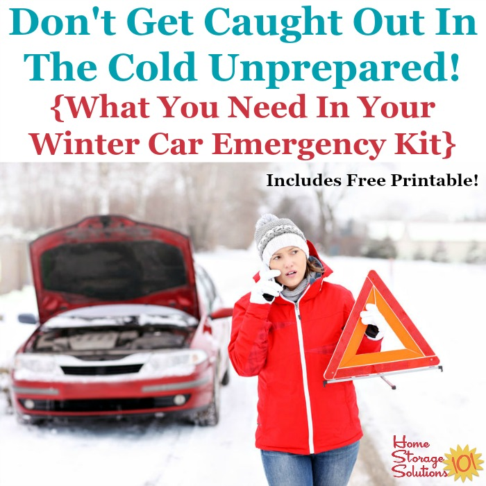 What you need to keep in your car emergency kit, with the basics, and additions for long road trips and more additions for winter weather. Includes free printable. {on Home Storage Solutions 101} #CarEmergencyKit #EmergencyPreparedness #CarOrganization