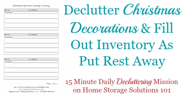 Today's #Declutter365 mission is to declutter Christmas decorations, and then fill out this Christmas storage inventory form as you put away the holiday decorations you're keeping {on Home Storage Solutions 101}