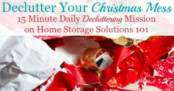 Declutter your Christmas mess of wripped up wrapping paper, boxes and packaging