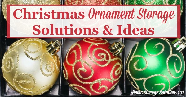 christmas ornament storage solutions to keep them safe