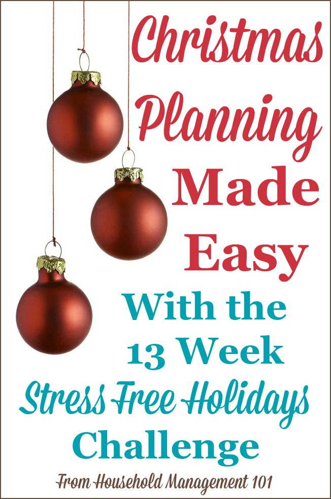 Christmas planning made easy with the 13 week Stress Free Holidays Challenge on Household Management 101