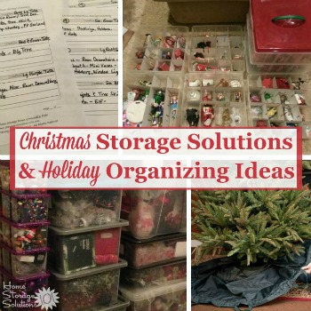 Christmas storage solutions and holiday organizing ideas