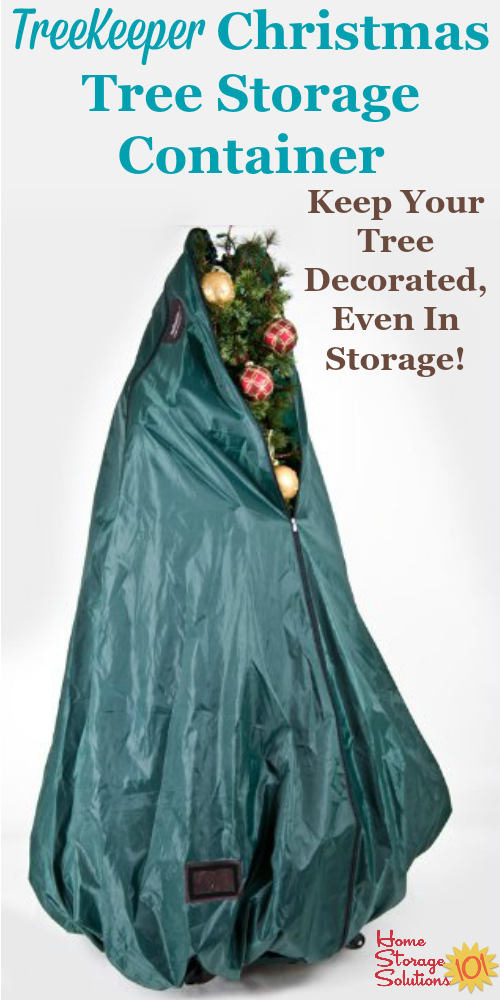 Imagine a Christmas tree storage container that allows you to never disassemble or undecorate your tree ... & Christmas Tree Storage Container: Never Undecorate Your Tree Again
