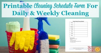 Printable cleaning schedule form for daily and weekly cleaning