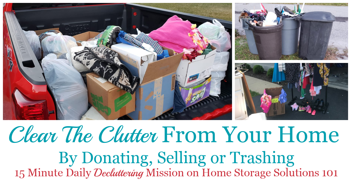 In this recurring Declutter 365 mission you should clear the clutter from your home that you've identified in previous missions, to complete the decluttering process {on Home Storage Solutions 101} #ClearTheClutter #Declutter365
