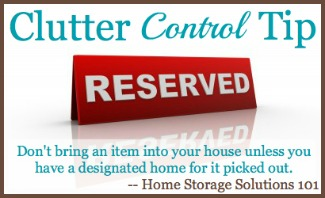 clutter control tip, everything must have designated space