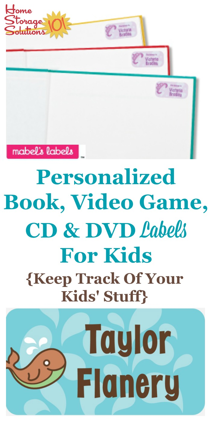 Kids often lose things, or loan things to their friends, and then they don't get returned. One solution is to use custom bookplates and book labels to increase the chance of getting these items, including books, video games, CDs and DVDs back. You can get cute personalized book labels for kids here {information on Home Storage Solutions 101}