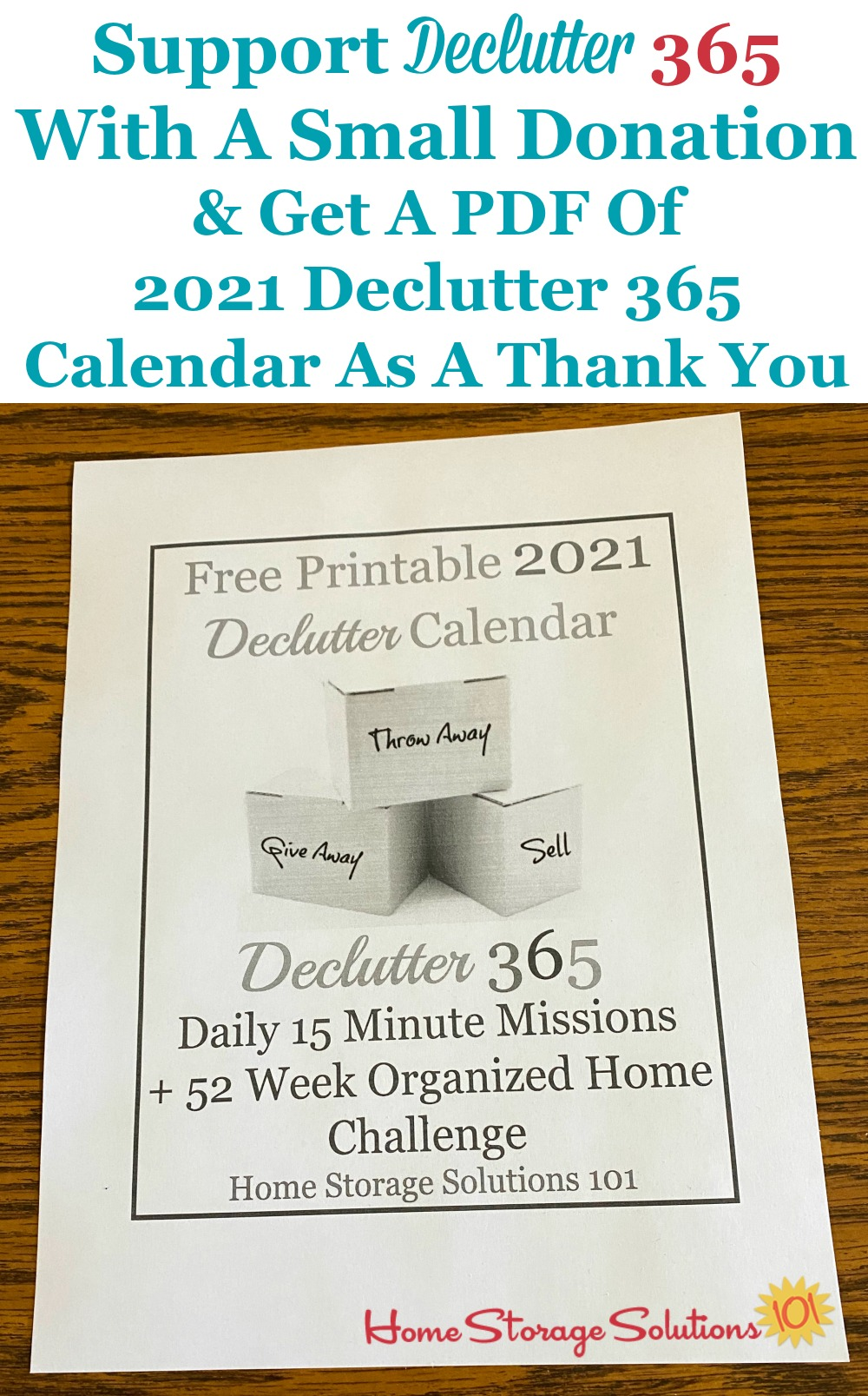Support Declutter 365 with a small donation and get a PDF of the 2021 Declutter 365 calendar as a thank you {on Home Storage Solutions 101} #Declutter365 #DeclutterHome #DeclutteringTips