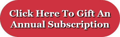 Click here to gift an annual subscription