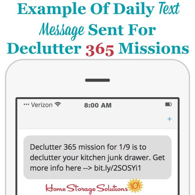 Example of daily text message sent for Declutter 365 missions. Never forget another mission, and get your home organized and decluttered this year. More info on Home Storage Solutions 101. #Declutter365 #Decluttering #DeclutteringTips