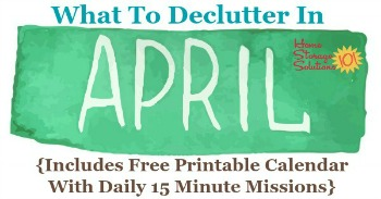 What to declutter in April