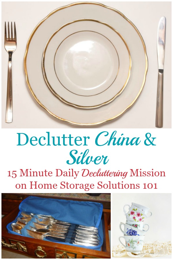 Here is how to declutter china and silver from your home, including dealing with issues such as considering how much it's worth, whether it's an heirloom, received as a gift, or general guilt around decluttering these items {a #Declutter365 mission on Home Storage Solutions 101} #DeclutterChina #DeclutterSilver
