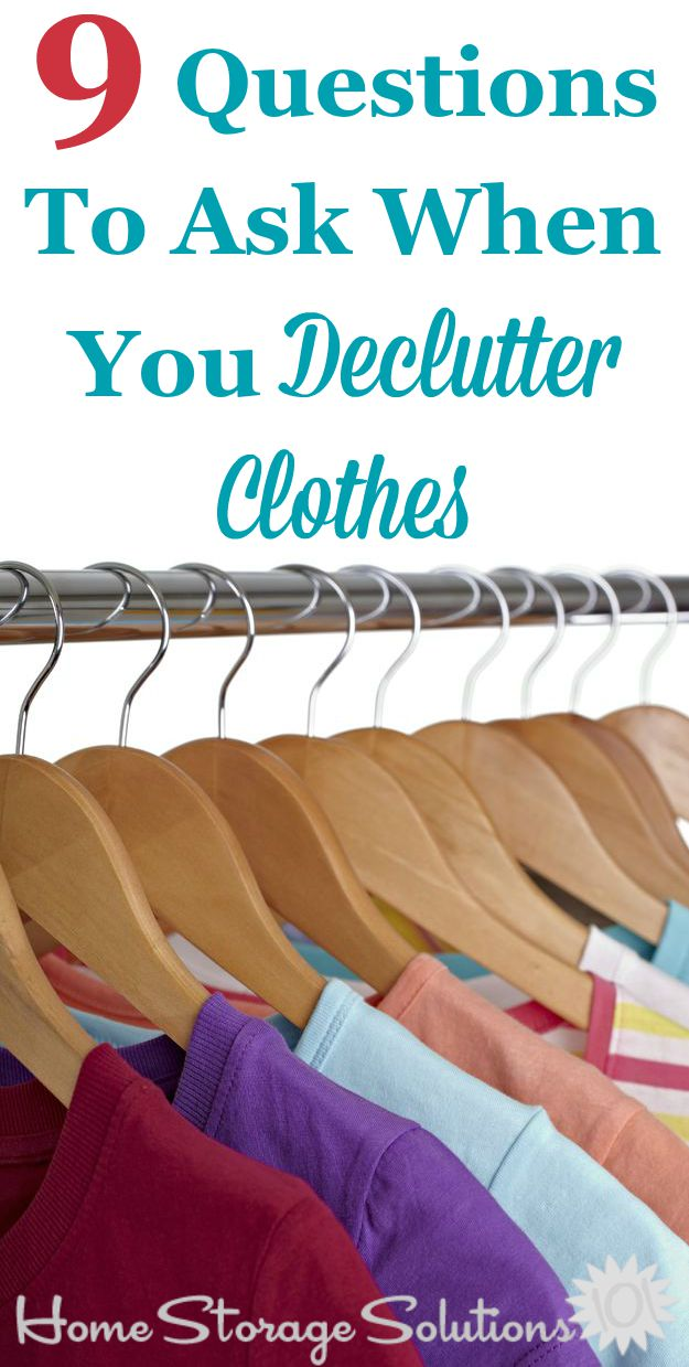 9 questions to ask yourself when you declutter clothes, to know which ones to get rid of and to keep {on Home Storage Solutions 101}