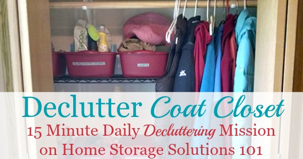 Here is how to declutter your coat closet, or entry closet, so that it can perform its intended function of holding coats and other items for family members and guests {a #Declutter365 mission on Home Storage Solutions 101}