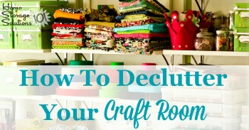 How to declutter your craft room