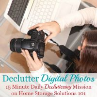 Declutter digital photos {15 minute mission}