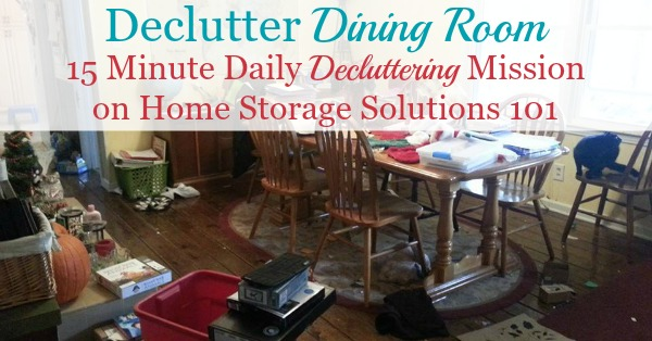 Here are simple, step by step instructions for how to declutter your dining room, so that the task isn't overwhelming, you don't make a big mess, and afterward you can enjoy this space for hospitality and dining {on Home Storage Solutions 101} #Declutter365