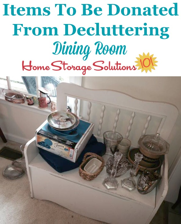Items to be donated from decluttering dining room {on Home Storage Solutions 101}