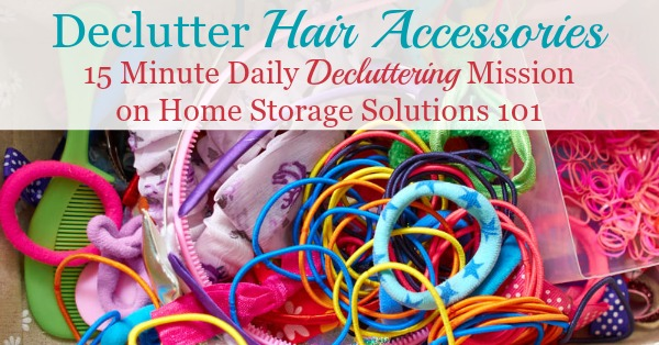 Here is how to declutter hair accessories for adults and kids, including hair clips, ties, headbands, barrettes and more {a #Declutter365 mission on Home Storage Solutions 101} #DeclutterHairAccessories #Decluttering