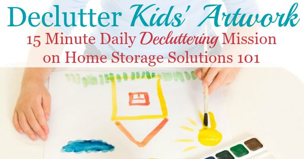 How to declutter kids' art and school papers, plus 6 questions to ask yourself to know what to keep versus get rid of {15 minute Declutter 365 mission on Home Storage Solutions 101}