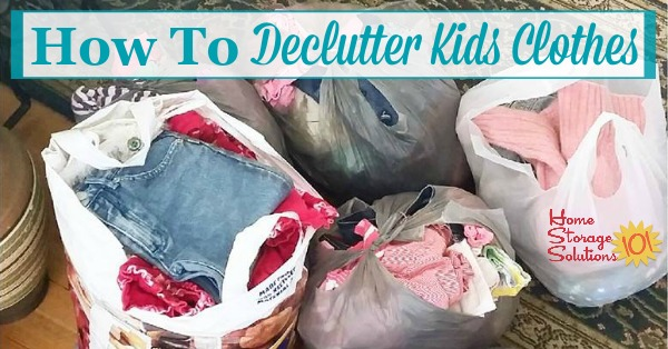 Here are tips for how to declutter kids clothes, including questions to ask during the decluttering process {on Home Storage Solutions 101}