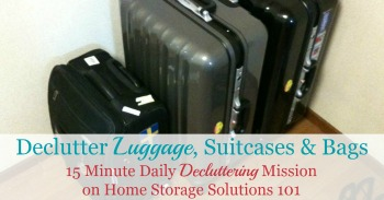 How to declutter luggage, suitcases and bags
