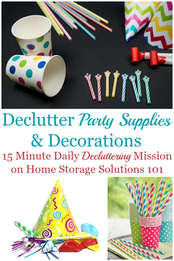 How to declutter party supplies and decorations from your home that have now become clutter {on Home Storage Solutions 101} #Declutter365 #DeclutterPartySupplies #Clutter