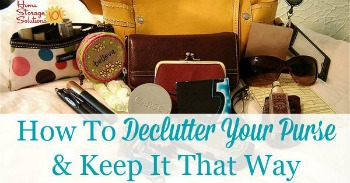 How to declutter your purse and keep it that way