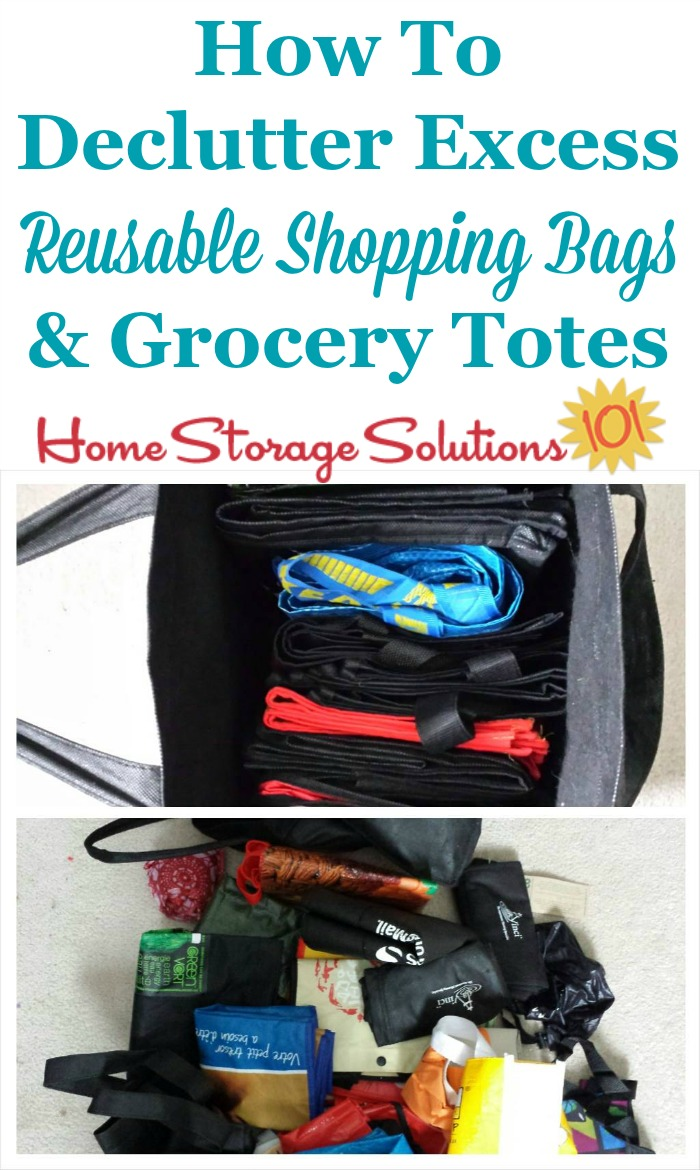 How to #declutter excess reusable shopping bags and grocery totes from your home, including suggestions for which ones to get rid of, and which to keep {a #Declutter365 mission on Home Storage Solutions 101} #Decluttering
