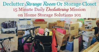 How . to . declutter storage room or storage closet