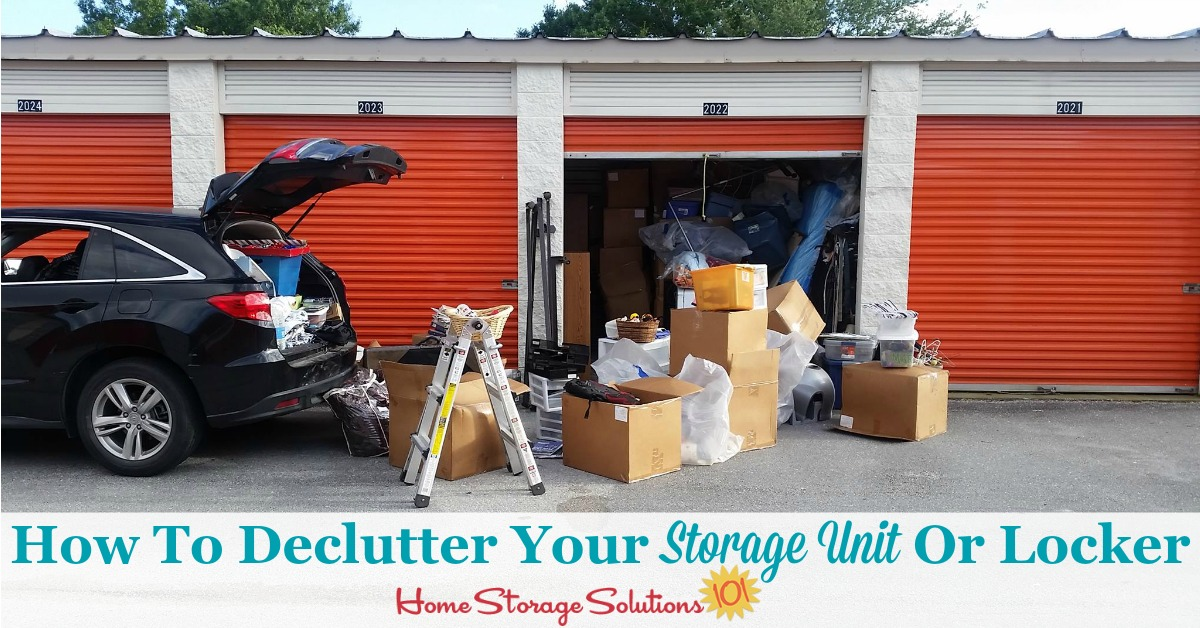 Here is how to declutter your storage unit or locker that is off-site, so you can stop paying storage fees each month for clutter that wouldn't fit into your home {on Home Storage Solutions 101}