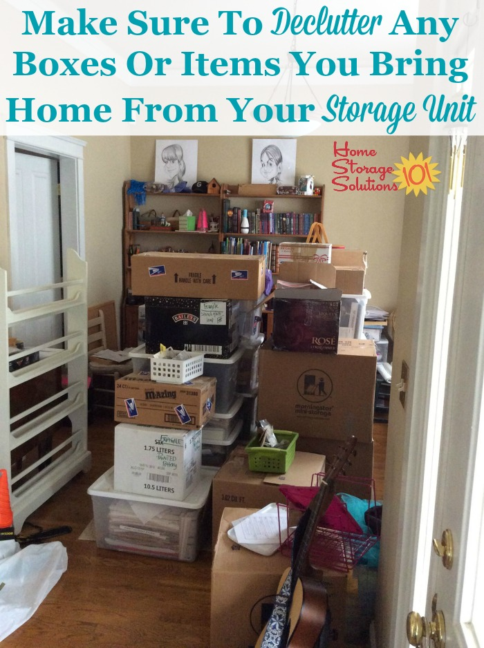 Here's how to declutter your off-site storage unit or locker, including the stuff you remove from the unit and bring back to your home {on Home Storage Solutions 101}