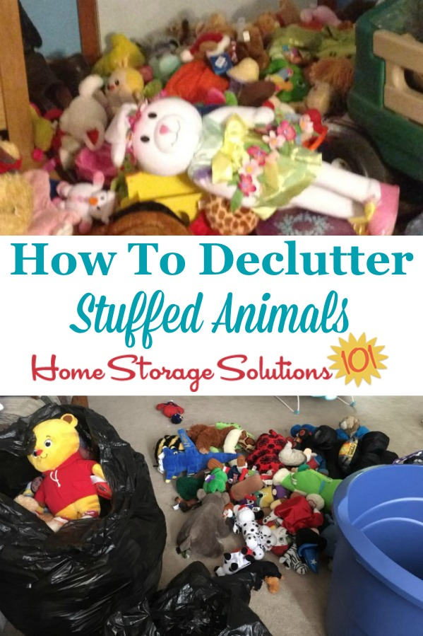 Here are tips and instructions for how to declutter stuffed animals, so you and your kids can enjoy the ones you keep but are not inundated with too many of them to play with or store properly {on Home Storage Solutions 101} #DeclutterStuffedAnimals #DeclutterToys #DeclutteringTips