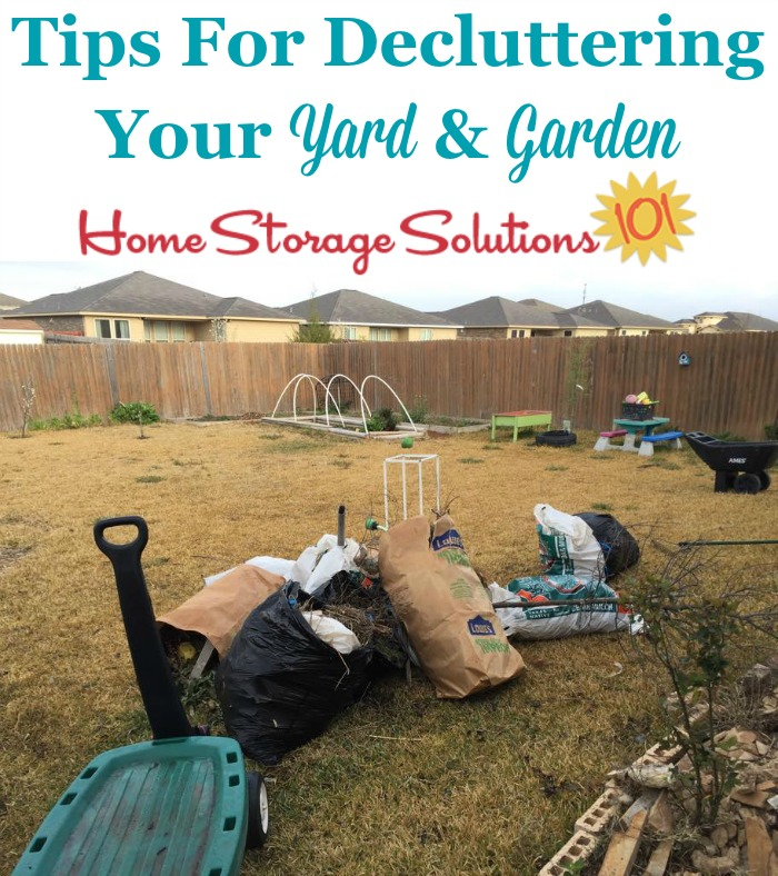 Tips for decluttering your yard and garden {part of the #Declutter365 missions on Home Storage Solutions 101}