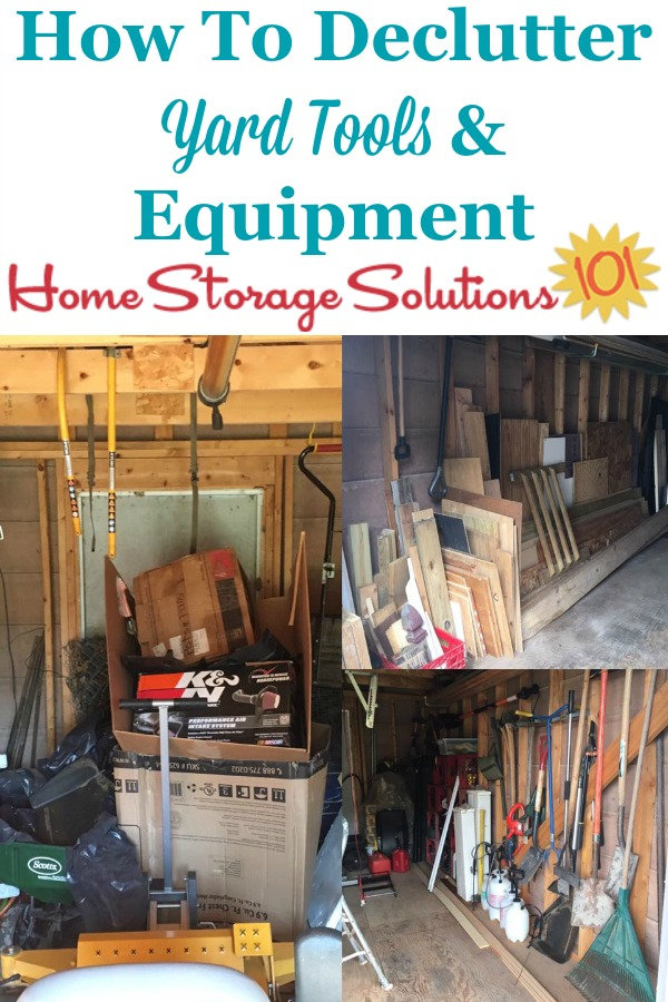 How to declutter yard tools and equipment from in and around your home {part of the #Declutter365 missions on Home Storage Solutions 101}