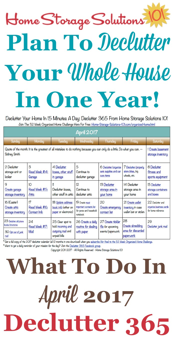 Free printable April 2017 decluttering calendar with daily 15 minute missions. Follow the entire Declutter 365 plan provided by Home Storage Solutions 101 to declutter your whole house in a year.