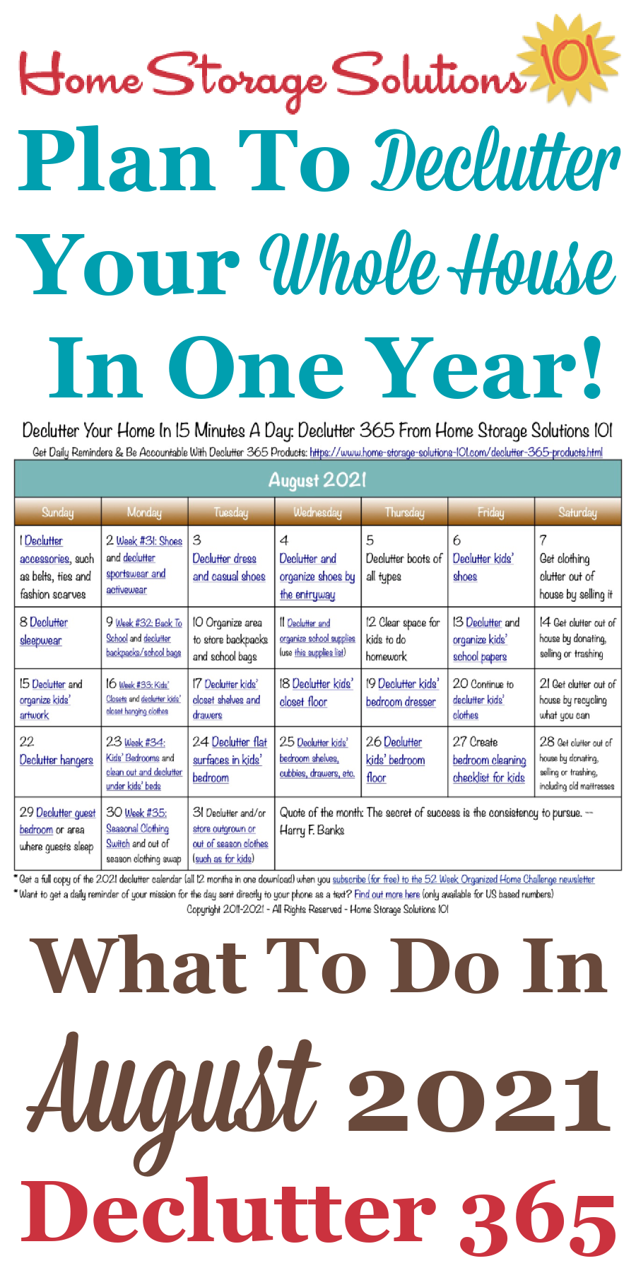 Free printable August 2021 #decluttering calendar with daily 15 minute missions. Follow the entire #Declutter365 plan provided by Home Storage Solutions 101 to #declutter your whole house in a year.