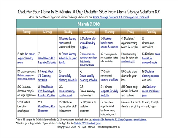 Free printable March 2016 decluttering calendar with daily 15 minute missions. Follow the entire Declutter 365 plan provided by Home Storage Solutions 101 to declutter your whole house in a year.