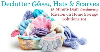 How to declutter gloves, hats and scarves