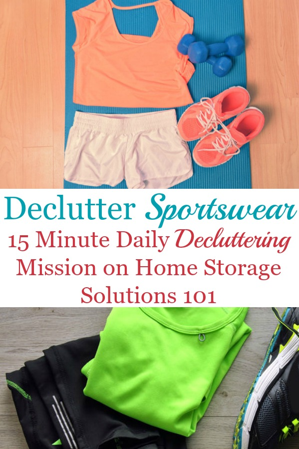Here is how to declutter your wardrobe of sportwear and activewear that you don't need and are excess stuff, to get rid of your closet or drawer clutter {a #Declutter365 mission on Home Storage Solutions 101} #DeclutterClothes #DeclutterCloset