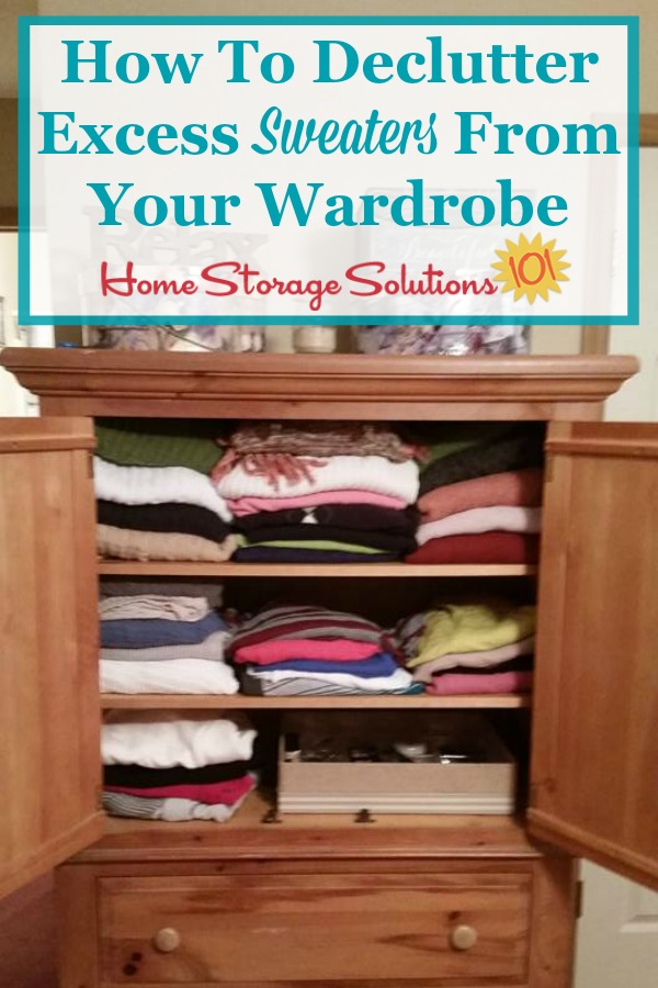 How to declutter excess sweaters from your wardrobe {on Home Storage Solutions 101}
