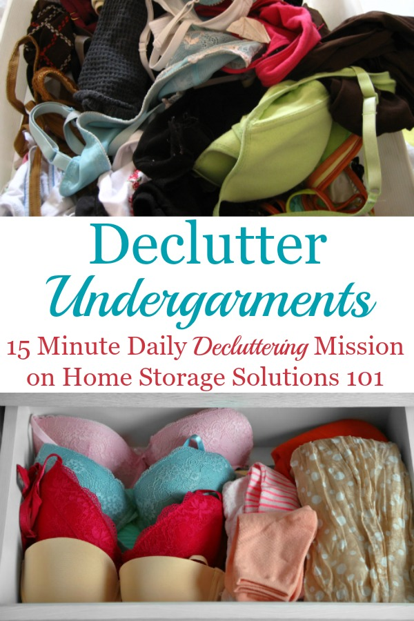 Here are tips for how to declutter your wardrobe of undergarments clutter, including tips for what to keep and how to get rid of the items that you'll no longer store in your closet or drawers {a #Declutter365 mission on Home Storage Solutions 101} #DeclutterClothes #ClothesClutter