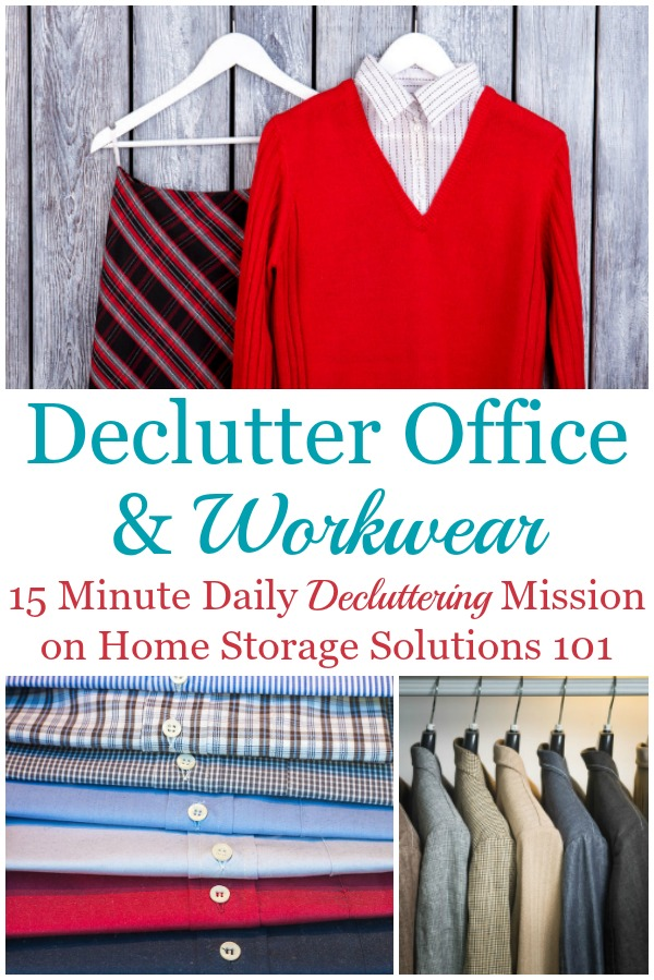 Here is how to declutter your wardrobe of workwear, such as suits, uniforms and office clothes that you don't need and are excess stuff, to get rid of your closet or drawer clutter {a #Declutter365 mission on Home Storage Solutions 101} #DeclutterClothes #DeclutterCloset